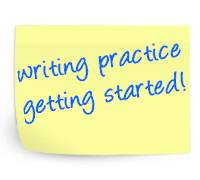 writing practice, getting started!